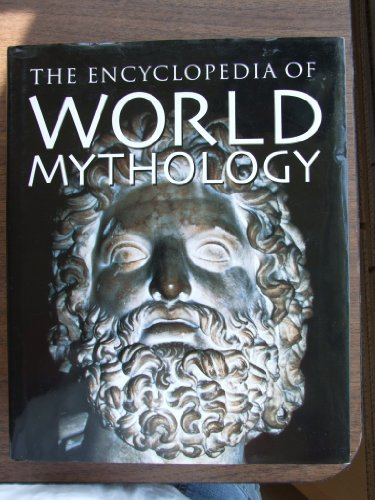 9780752584478: World Mythology (Encyclopedia of World History)