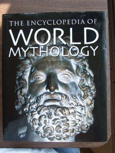 9780752584478: World Mythology (Encyclopedia of World History)