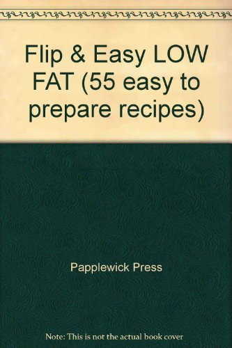 9780752585192: Flip & Easy LOW FAT (55 easy to prepare recipes)