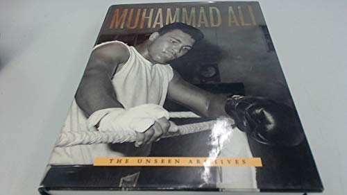 Muhammad Ali the Unseen Archives