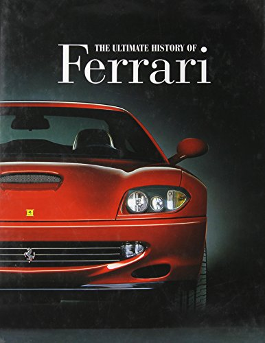 Ultimate History of Ferrari