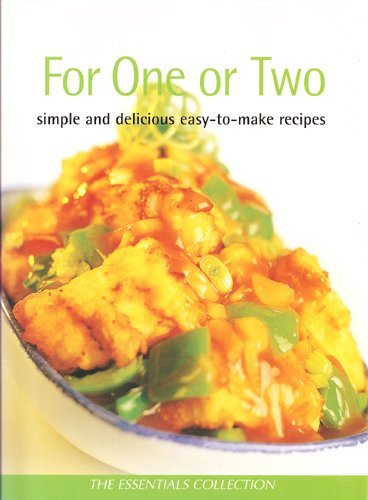 9780752588957: For One or Two: Simple and Delicious Easy-to-Make Recipes