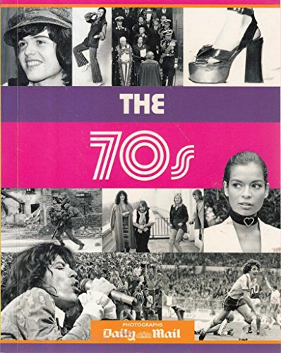 9780752590271: The 70s (Decades Book S.)