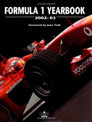 9780752591469: Formula 1 Yearbook 2002 - 03 (Collector Annuals for Serious Race Fans)