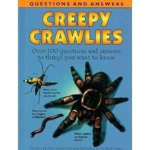 Creepy Crawlies (Mini Q & A): unknown