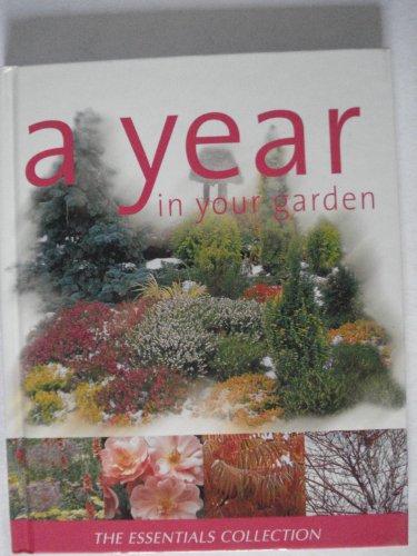 9780752596426: A Year in Your Garden (Essential Gardening)