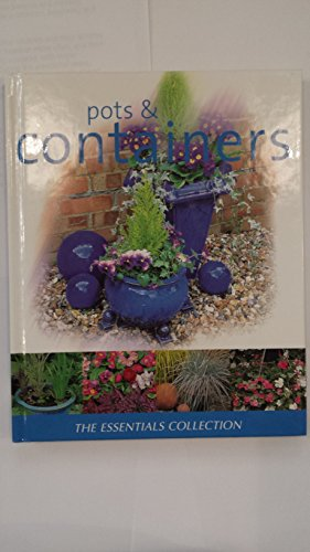 9780752596433: Pots & Containers (Essential Gardening)
