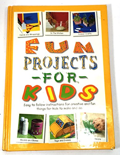 9780752597225: Fun Projects for Kids