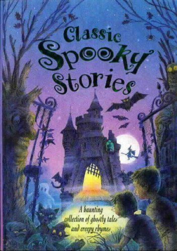 Classic Spooky Stories: Repchuck, Caroline