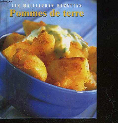 POMMES DE TERRE (MEILLEURES RECETTES) *REG. 12,95$* (9780752599960) by [???]