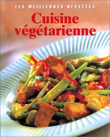 9780752599984: Cuisine vegetarienne (Les Meilleures Recettes)