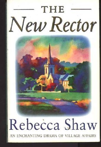 9780752800080: The New Rector (Tales from Turnham Malpas)