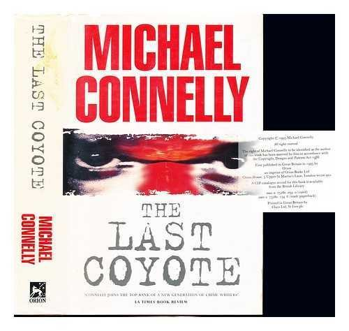 Last Coyote: Michael Connelly