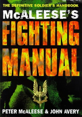 9780752800639: McAleese's Fighting Manual: The Definitive Soldier's Handbook