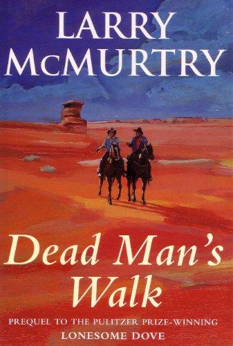 Dead Man's Walk.
