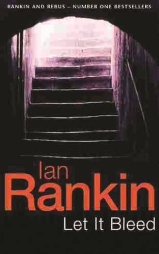 Let It Bleed (Inspector Rebus #7): Ian Rankin