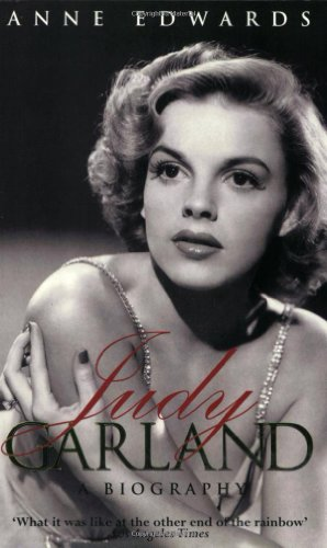 Judy Garland: Anne Edwards
