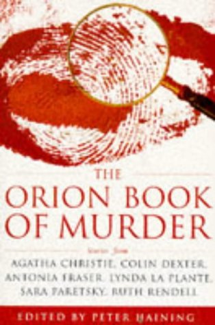 9780752804422: The Orion Book of Murder: 100 of the World's Greatest Crime Stories