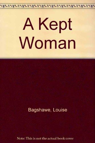 9780752804620: A Kept Woman