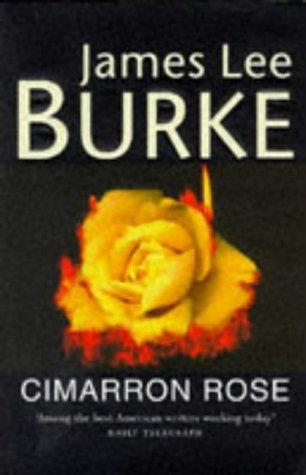 Cimarron Rose: Burke, James Lee
