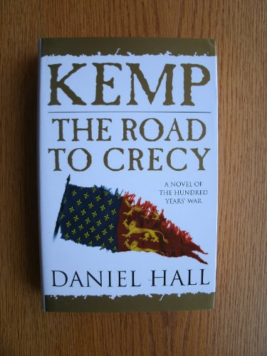 9780752805009: Kemp: the Road to Crecy