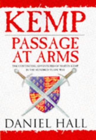9780752805016: Kemp: Passage of Arms