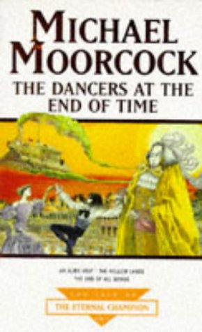 9780752806174: The Dancers At The End Of Time: An Alien Heart; The Hollow Lands; The End Of All Songs