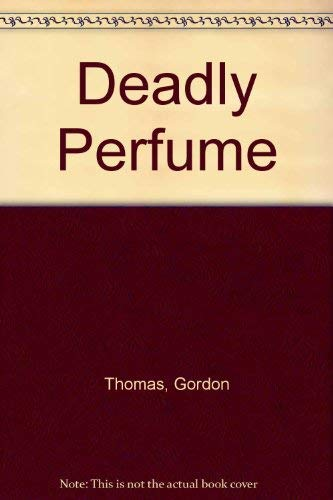 9780752806303: Deadly Perfume