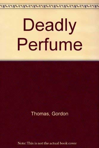 9780752806303: Deadly Perfume