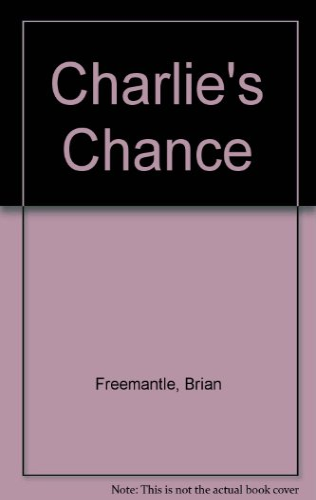 9780752808291: Charlie's Chance