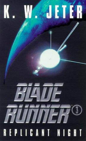 9780752808628: Blade Runner 3: Replicant Night