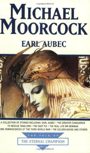 9780752809120: Earl Aubec (Tale of the Eternal Champion)
