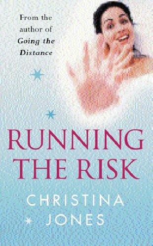 Running The Risk: Jones, Christina