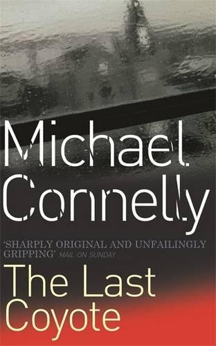 9780752809441: The Last Coyote (Harry Bosch Series)