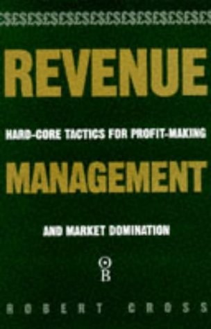 9780752809793: Revenue Management: Hard Core Tactics for Profit-making and Market Domination