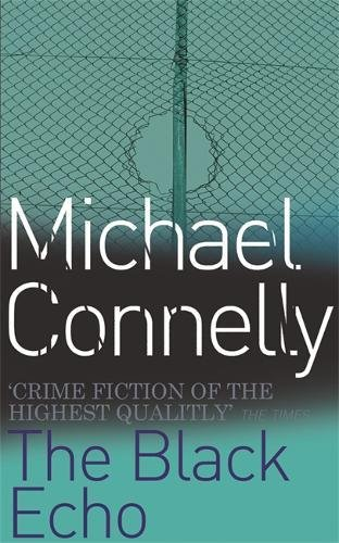 Black Echo: Michael Connelly