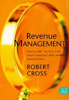 9780752810102: Revenue Management: Hard Core Tactics for Profit-making and Market Domination
