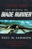 9780752810348: Future Noir: The Making of Blade Runner