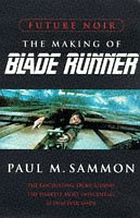 9780752810348: Future Noir: Making of Bladerunner