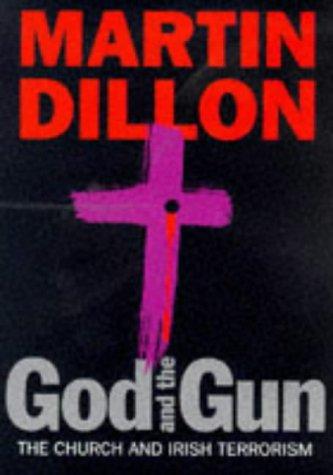 9780752810379: God And The Gun: The Church And Irish Terrorism