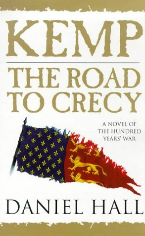 9780752810805: Kemp: The Road to Crecy