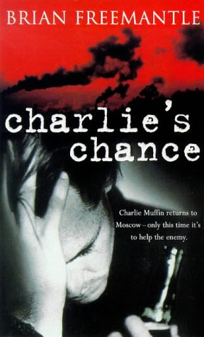 9780752811192: Charlie's Chance