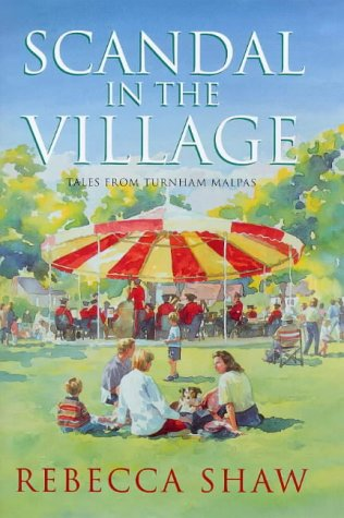 9780752811772: Scandal In The Village (Tales from Turnham Malpas)