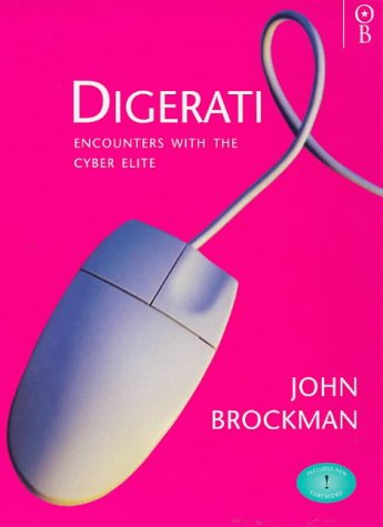 9780752811789: Digerati: Encounters with the Cyber Elite