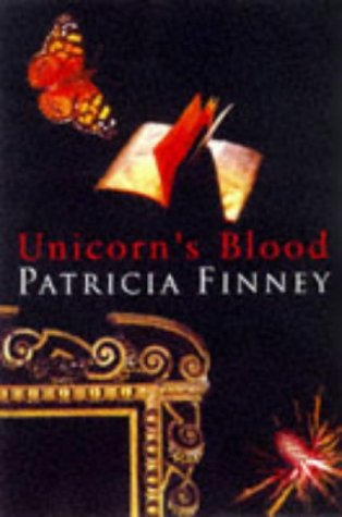 Unicorn's Blood: Finney, Patricia - FIRST PRINTING