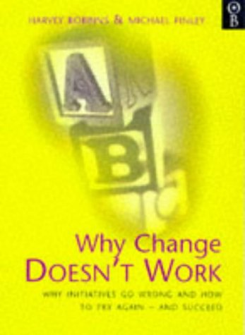 9780752812069: Why Change Doesn't Work: How to Try Again and Succeed