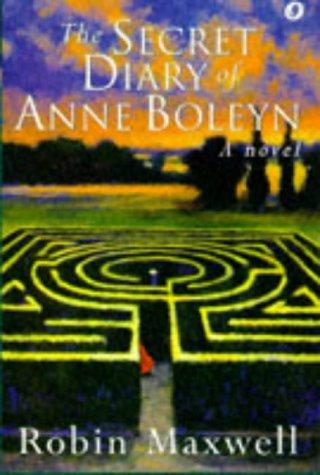 9780752812533: The Secret Diary of Anne Boleyn