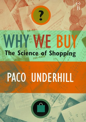 Why We Buy: The Science Of Shopping (SCARCE HARDBACK FIRST EDITION, FIRST PRINTING SIGNED BY THE ...