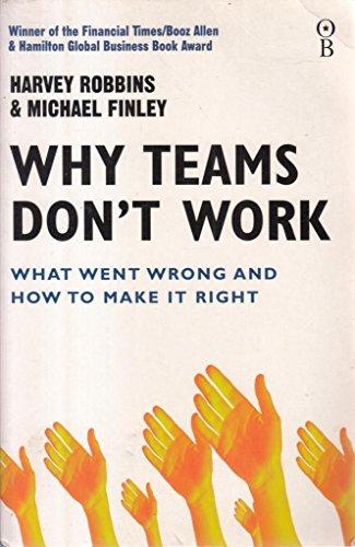 Why Teams Don't Work (Tpb Expo: Robbins, Harvey