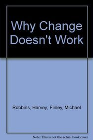 9780752813516: Why Change Doesn't Work